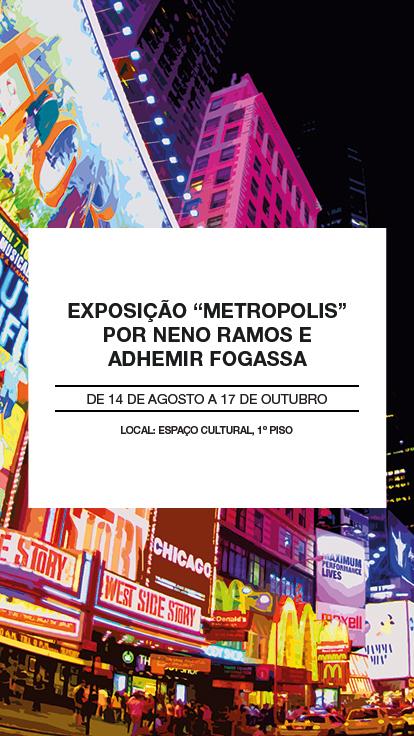 Exposição metrópolis