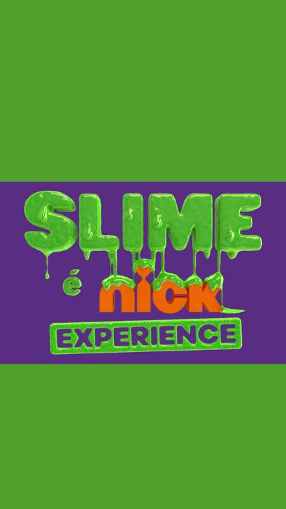 slime é nick experience