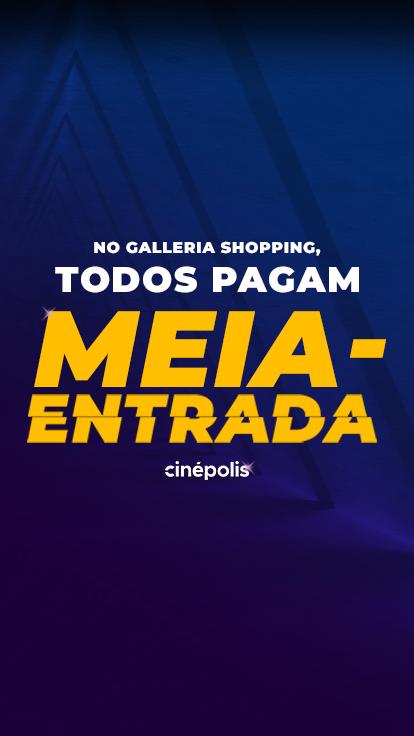 Cinépolis Galleria Shopping