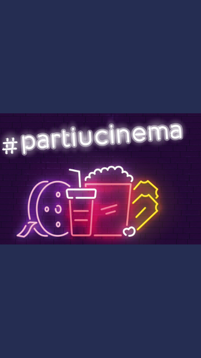 #partiucinema