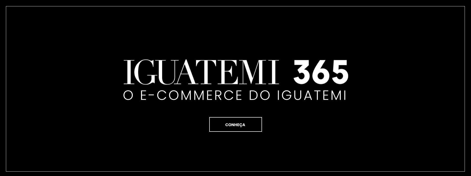 Iguatemi 365